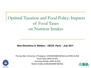 Optimal Taxation and Food Policy: Impacts of Food Taxes  on Nutrient Intakes