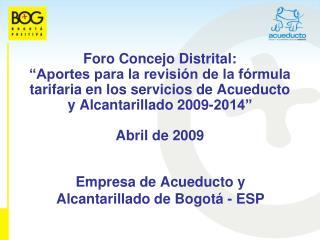 Empresa de Acueducto y Alcantarillado de Bogotá - ESP
