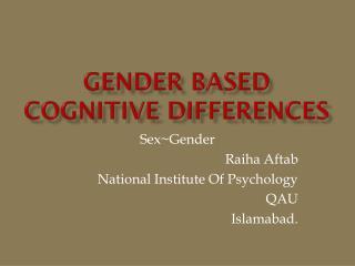 Gender Based Cognitive Differences