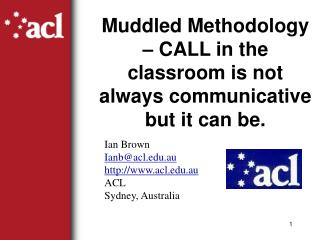 Muddled Methodology – CALL in the classroom is not always communicative but it can be.