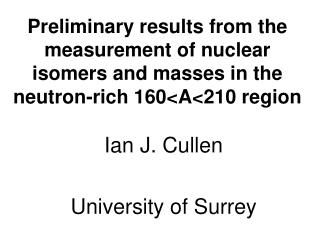 Ian J. Cullen University of Surrey