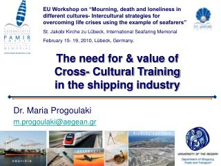 The need for & value of  Cross- Cultural Training in the shipping industry