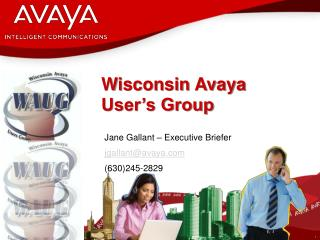 Wisconsin Avaya User s Group