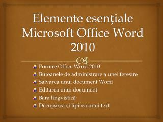 Elemente  esen?iale  Microsoft Office Word 2010