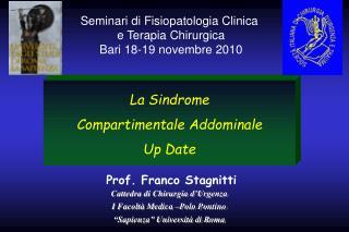 Cattedra di Chirurgia d�Urgenza I Facolt� Medica  �Polo  Pontino �Sapienza� Universit� di Roma