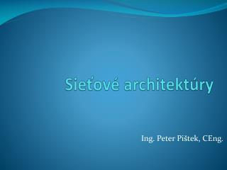 Sie ťové  architektúry