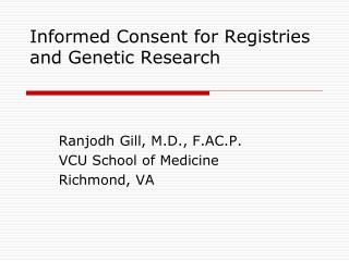 Informed Consent for Registries and Genetic Research
