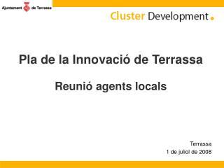 Pla de la Innovació de Terrassa Reunió agents locals