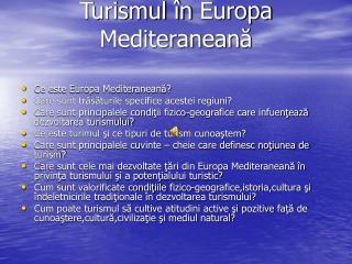 Turismul în  Europa Mediteranean ă