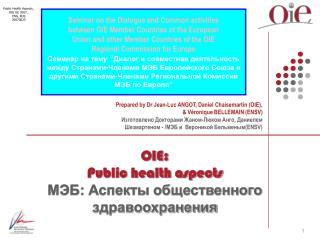 OIE: Public health aspects МЭБ: Аспекты общественного здравоохранения