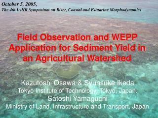 October 5, 2005, The 4th IAHR Symposium on River, Coastal and Estuarine Morphodynamics