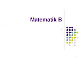 Matematik B