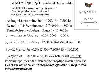 MAO 5.12(6.12 01 )   Serielån & Aritm. rekke