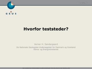 Hvorfor teststeder?