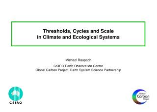 Thresholds, Cycles and Scale in Climate and Ecological Systems