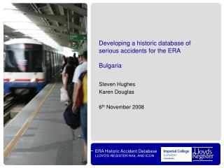 Developing a historic database of serious accidents for the ERA Bulgaria