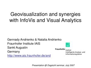 Geovisualization and synergies with InfoVis and Visual Analytics