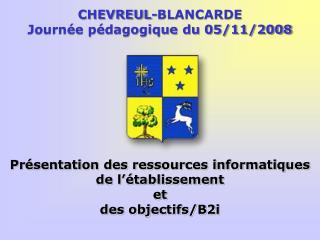 CHEVREUL-BLANCARDE Journée pédagogique du 05/11/2008