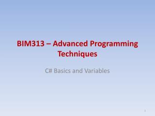 BIM313 � Advanced Programming Techniques