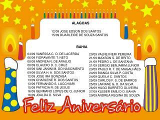 ALAGOAS 12/09 JOSE EDSON DOS SANTOS 15/09 DIJARLEIDE DE SOUZA SANTOS