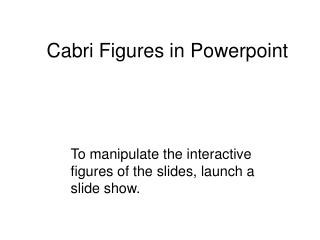 Cabri Figures in Powerpoint