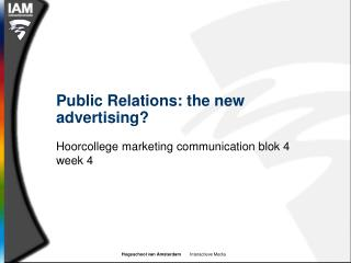 Public Relations: the new advertising?