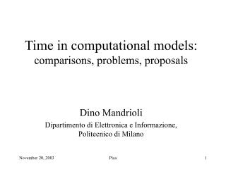 Time in computational models: comparisons, problems, proposals