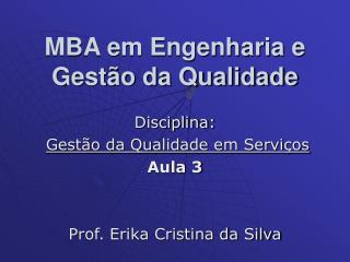 MBA em Engenharia e Gestão da Qualidade