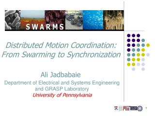 Distributed Motion Coordination: From Swarming to Synchronization