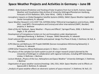 Space  Weather  Projects  and Activities  in Germany – June 08