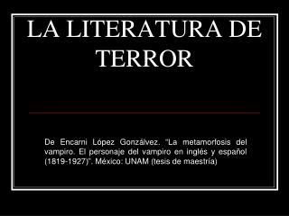 LA LITERATURA DE TERROR