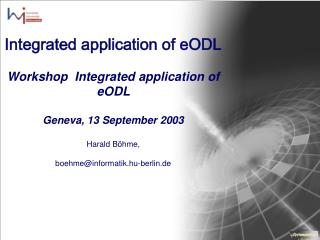 Integrated application of eODL Workshop   Integrated application of eODL