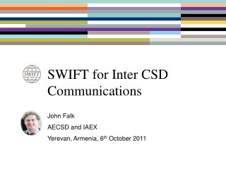 SWIFT for Inter CSD Communications