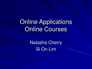 Online Applications Online Courses