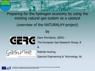 Preparing for the hydrogen economy by using the existing natural gas system as a catalyst