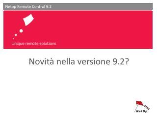 Novità nella versione 9.2?