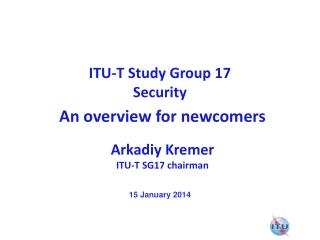 ITU-T Study Group 17  Security