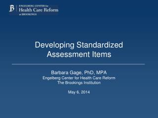 Developing Standardized Assessment Items