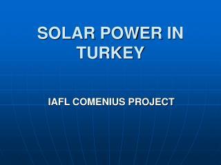 SOLAR POWER IN TURKEY