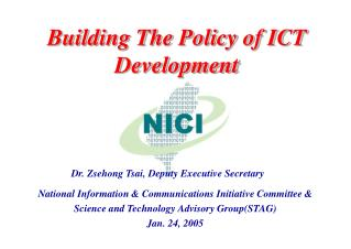 Building The Policy of ICT Development