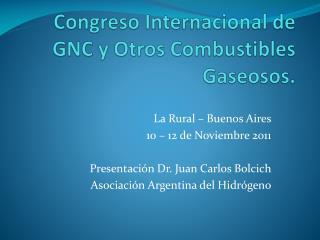 Congreso Internacional de GNC y Otros Combustibles Gaseosos.