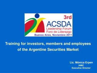 Training for investors, members and employees  of the Argentine Securities Market