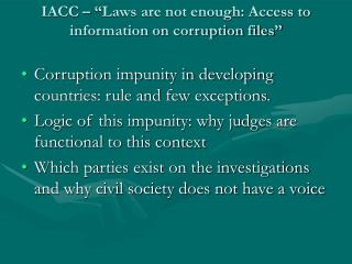 """IACC – """"Laws are not enough: Access to information on corruption files"""""""