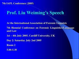 Prof. Liu Weiming's Speech