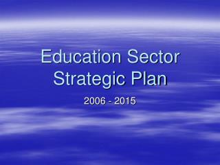Education Sector Strategic Plan