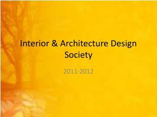 Interior & Architecture Design Society