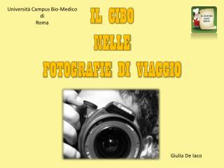 IL CIBO  NELLE  FOTOGRAFIE  DI  VIAGGIO