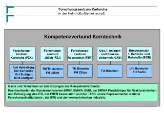 Forschungs-zentrum Karlsruhe (FZK)