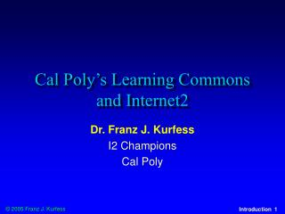 Cal Poly's Learning Commons and Internet2