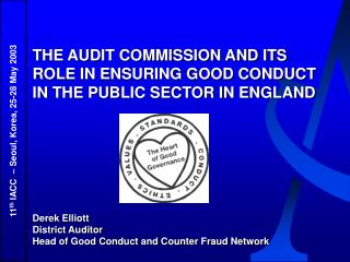 THE AUDIT COMMISSION AND ITS ROLE IN ENSURING GOOD CONDUCT IN THE PUBLIC SECTOR IN ENGLAND
